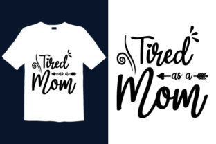Print on Demand: Mother's Day T-shirt Design 009 Graphic Print Templates By graphicdabir