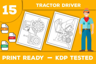 Print on Demand: Tractor Driver Coloring Pages Graphic Coloring Pages & Books Kids By Trend Color