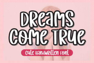 Print on Demand: Dreams Come True Display Font By AquariiD