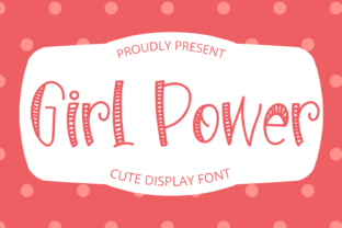 Print on Demand: Girl Power Display Font By Al Ghul