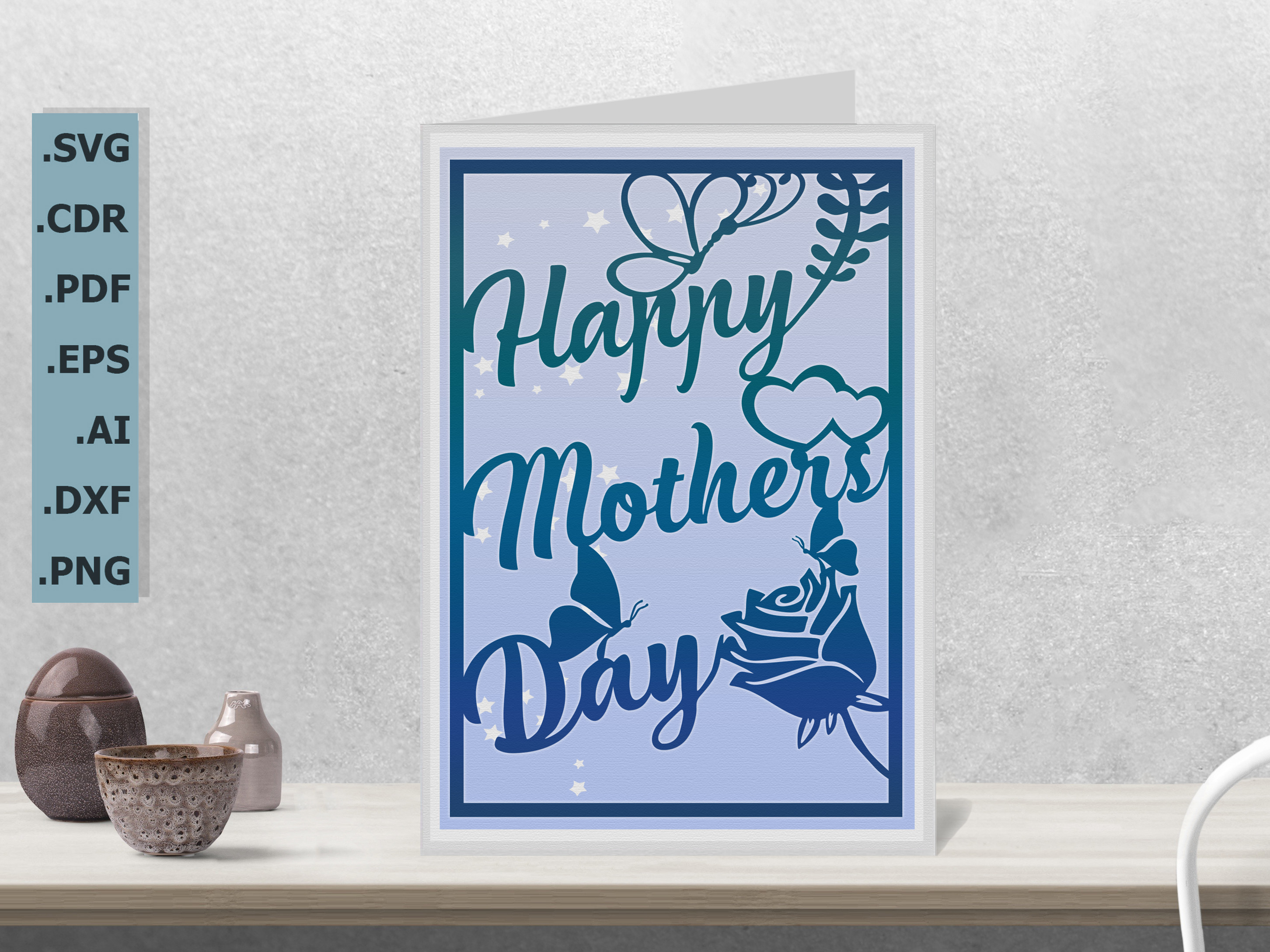 Happy Mother's Day Card SVG & 3... SVG File