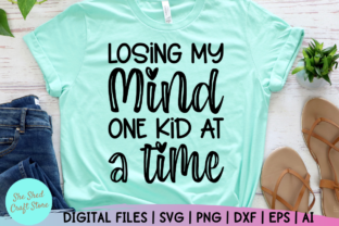 Print on Demand: Losing My Mind One Kid at a Time Graphic Crafts By She Shed Craft Store