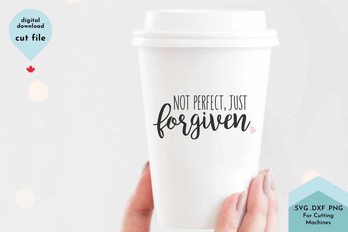 Not Perfect Just Forgiven Christian SVG SVG File