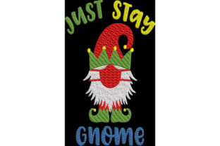 Stay Home Gnomie Christmas Gnome Christmas Embroidery Design By Wingsical Whims Designs