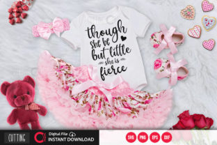 Print on Demand: Though She Be but Little She is Fierse S Graphic Crafts By PrintableSvg
