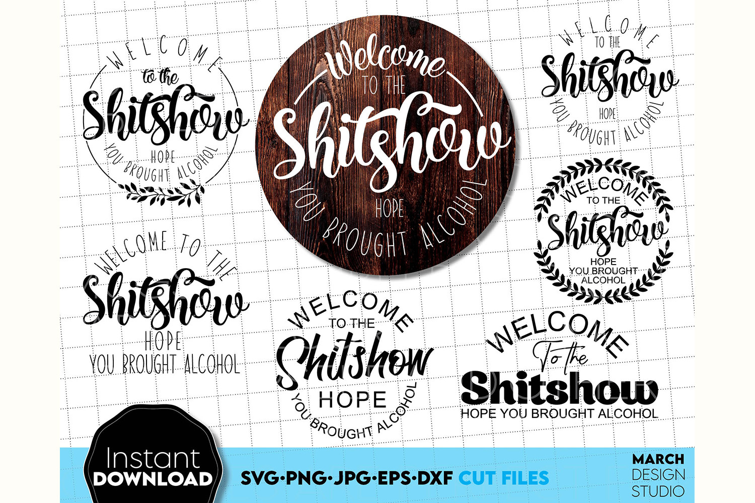 Welcome to the S*it Show SVG File