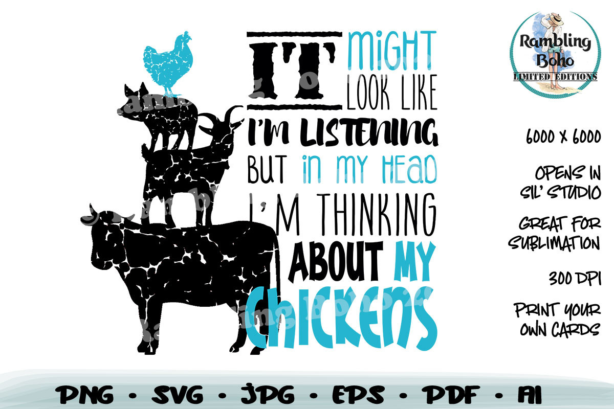 Thinking About My Chickens SVG File