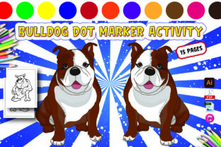Bulldog Dot Marker Activity for Kids Graphic Coloring Pages & Books Kids By Moonz Coloring