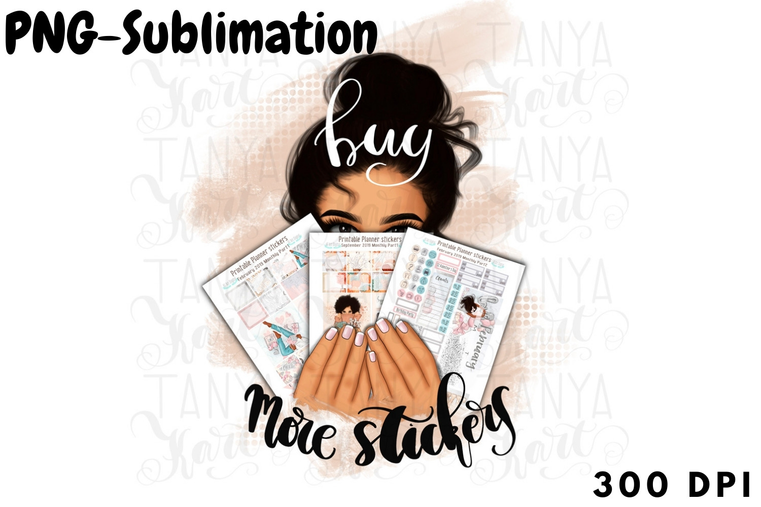 Buy More Stickers   Girl Sublimation SVG File