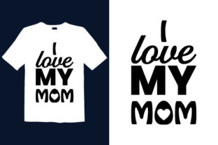 Print on Demand: Mother's Day T-shirt Design 023 Graphic Print Templates By graphicdabir