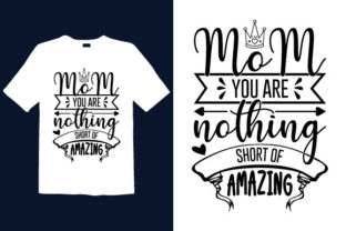 Print on Demand: Mother's Day T-shirt Design 024 Graphic Print Templates By graphicdabir