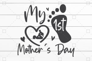 My First Mother's Day Graphic Print Templates By NKArtStudio