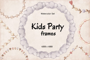"""Print on Demand: Watercolor Set """"Kids Party Frames"""" Graphic Illustrations By SirenaArt"""