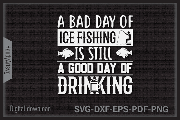 Download A Bad Day Of Ice Fishing Svg Cut File Graphic By Handyartsvg Creative Fabrica