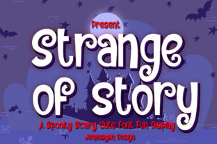 Print on Demand: Strange of Story Display Font By jehansyah251