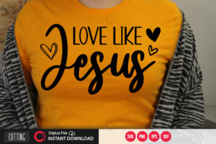 Print on Demand: Love Like Jesus Svg Graphic Crafts By PrintableSvg