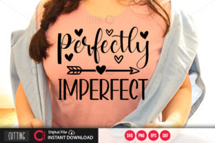 Print on Demand: Perfectly Imperfect Svg Graphic Crafts By PrintableSvg
