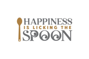 Happiness is Licking the Spoon Kitchen Craft Cut File By Creative Fabrica Crafts