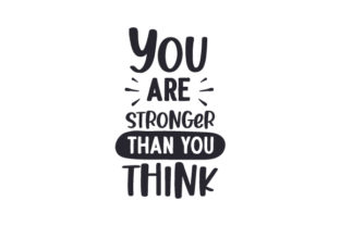 You Are Stronger Than You Think Awareness Craft Cut File By Creative Fabrica Crafts