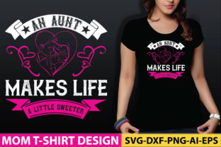 An Aunt Makes Life a Little Sweeter Graphic Crafts By craftstore
