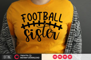 Print on Demand: Football Sister 2 Svg Graphic Crafts By PrintableSvg