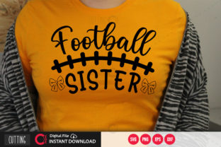 Print on Demand: Football Sister Svg Grafik Plotterdateien von PrintableSvg