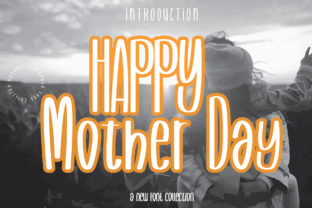 Print on Demand: Happy Mother Day Script & Handwritten Font By handwrittenwanda