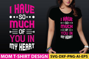 I Have so Much of You in My Heart Graphic Crafts By craftstore