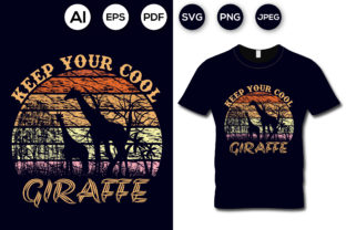 Keep Your Cool Giraffe T-shirt Design Graphic Print Templates By aroy00225