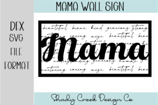 Mama Wall Sign Graphic 3D SVG By Shady Creek Design Company