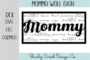 Mommy Wall Sign Graphic 3D SVG By Shady Creek Design Company