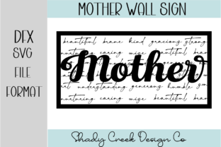Mother Sign Graphic 3D SVG By Shady Creek Design Company