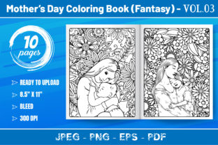 Mother's Day Coloring Book(Fantasy) V.03 Graphic KDP Interiors By KDP Mastery
