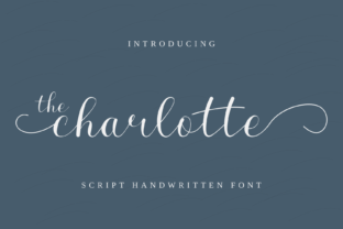 Print on Demand: The Charlotte Script & Handwritten Font By The Grateful Studio