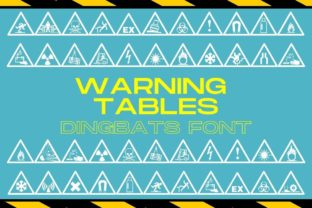 Print on Demand: Warning Tables Dingbats Font By design.steiner