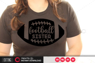 Print on Demand: Football Sister 3 Svg Graphic Crafts By PrintableSvg