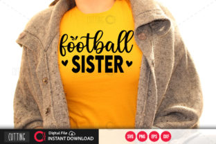 Print on Demand: Football Sister 5 Svg Graphic Crafts By PrintableSvg