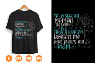 Mother Day and Mom T Shirt Design 166 Graphic Print Templates By tshirtgive