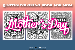 Mother's Day Coloring Book with Quotes Graphic KDP Interiors By Engine Kdp Market