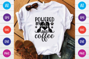 Print on Demand: Powered by Cats and Coffee Svg Design Graphic Print Templates By BDB_Graphics