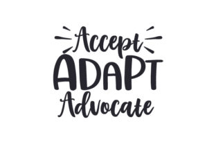 Accept Adapt Advocate Awareness Craft Cut File By Creative Fabrica Crafts