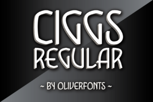 Print on Demand: Ciggs Display Font By OLIVERFONTS