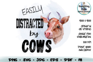 Print on Demand: Easily Distracted by Cows Sublimation Graphic Print Templates By RamblingBoho