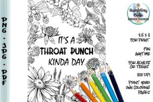 Print on Demand: Throat Punch Kinda Day Coloring Page Graphic Coloring Pages & Books Adults By RamblingBoho