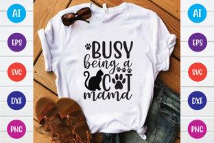 Busy Being a Cat Mama Graphic Print Templates By Printable Store