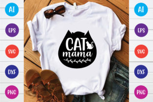 Cat Mama Graphic Print Templates By Printable Store