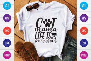 Cat Mama Life is Purrfect Graphic Print Templates By Printable Store