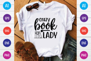 Print on Demand: Crazy Book Lady Svg Design Graphic Print Templates By BDB_Graphics