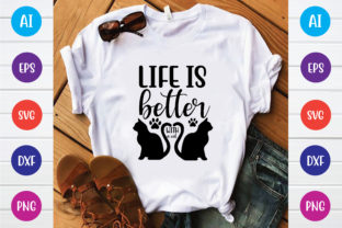 Life is Better with a Cat Graphic Print Templates By Printable Store
