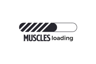 Muscles Loading Quotes Craft Cut File By Creative Fabrica Crafts